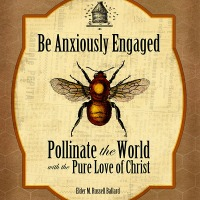 Be Anxiously Engaged: Pollinate the World with the Pure Love of Christ [Handout and Poster]