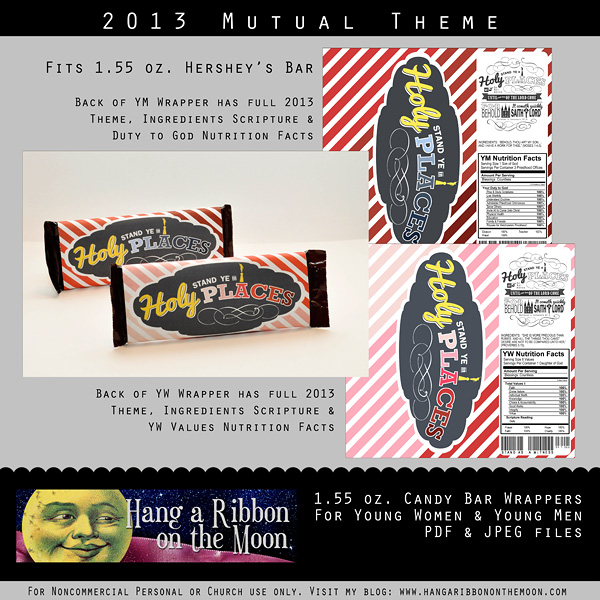 2013 Mutual Theme candy bar wrappers for YW & YM. Free download from Hang a Ribbon on the Moon.