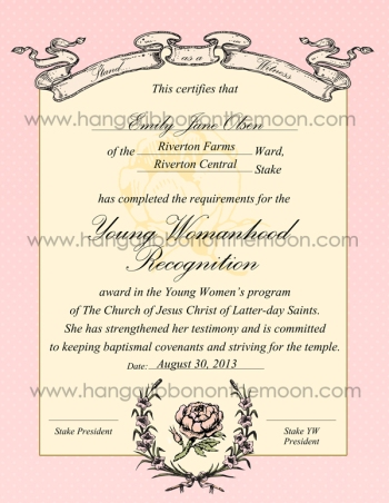 Young Womanhood Recognition certificate (ward & stake versions). Editable PDF & jpeg files. Use when you want to additionaly honor YW who complete their Personal Progress. Free download from Hang a Ribbon on the Moon.