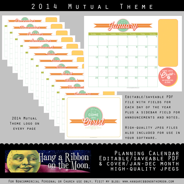 2014 Mutual Theme Calendar: quick and easy to edit PDF and JPEG files. Free from Hang a Ribbon on the Moon.