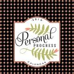 Personal Progress Coordinates [Bonus Calendar Covers]