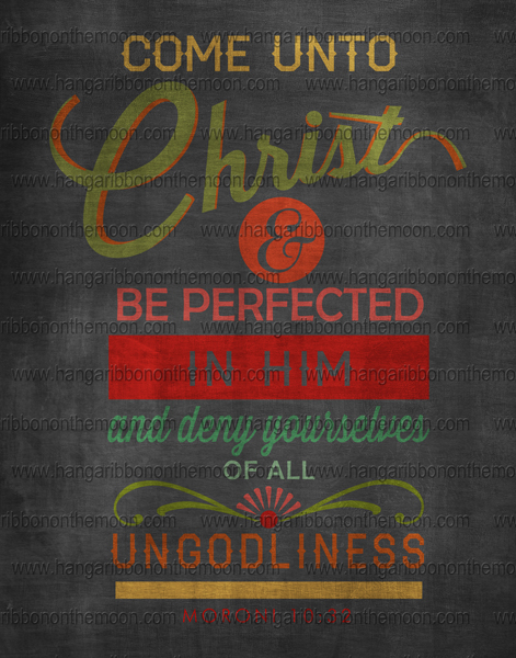 Come Unto Christ posters: 8x10, 11x14, 16x20 & 20x30. Four versions. Free download!