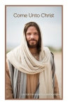 Come Unto Christ: Easter Thoughts and Inspiration Booklet
