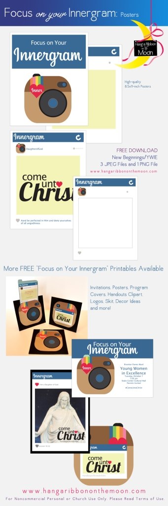 Focus on Your Innergram: Posters for YW, Relief Society, Activity Days and more. Tons of free downloads!
