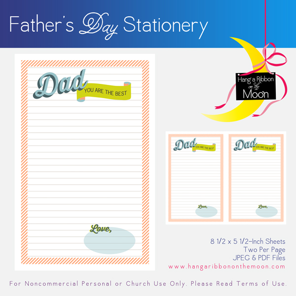 "Free ""Dad, You're the Best"" Father's Day stationery. Download, print, cut."