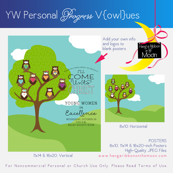 YW Personal Progress V{owl}ues Posters: 8x10, 11x14 and 16x20. Free! Lots of coordinating downloads, too!