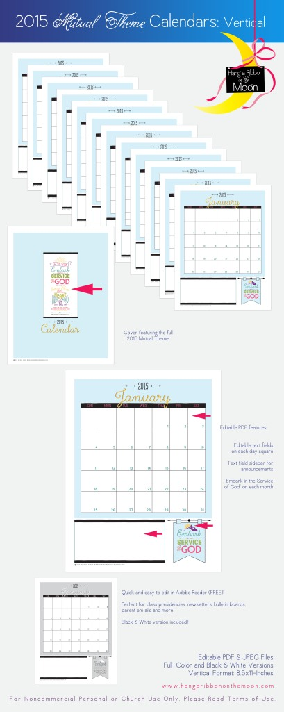 2015 Mutual Theme Calendars [Vertical Format] for Young Women! Editable PDF--so easy to use! Color and black & white versions. FREE download!
