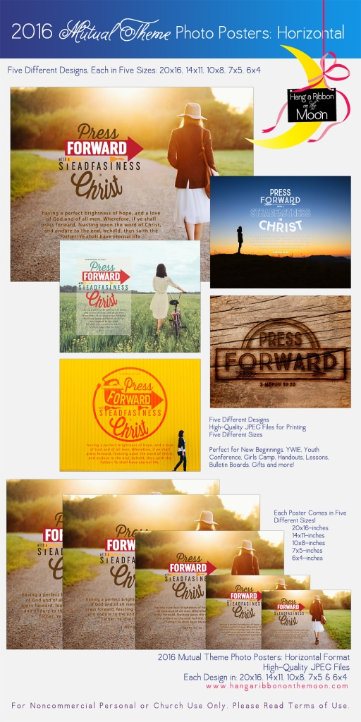 2016 Mutual Theme Photo Posters (Horizontal Format) FIVE different high-quality photo posters in 20x16, 14x11, 10x8, 7x5 and 6x4-inch sizes. FREE DOWNLOAD! Perfect for New Beginnings, Young Women in Excellence, Girls Camp, Youth Conference and more!