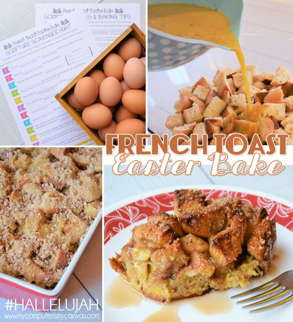 #Hallelujah French Toast Easter Bake Recipe & Activity from My Computer Is My Canvas