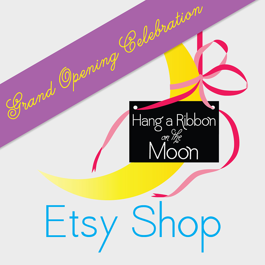 Hang a Ribbon on the Moon Etsy Shop Grand Opening. Enter to win prizes plus get discount codes!