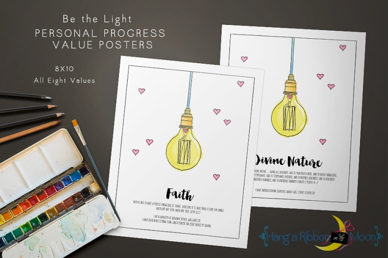 Be the Light: Personal Progress Value Posters. 8x10. Free download! Perfect for New Beginnings & YWIE!