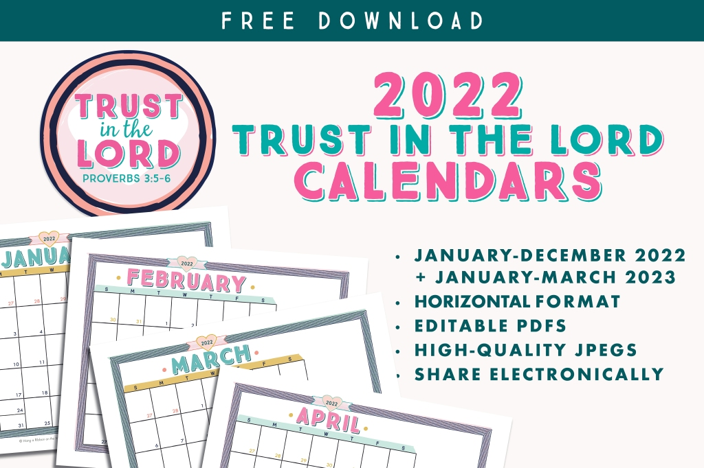 Free download for 2022 LDS Young Women Youth Theme Trust in the Lord calendars. Editable PDF and JPEG files with colorful marker graphics. Aqua blue, pink, yellow and pink.
