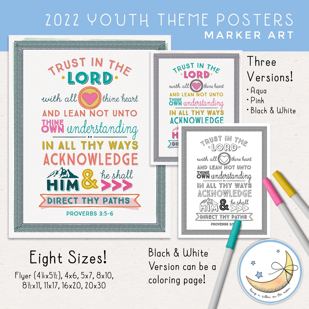 2022 LDS Young Women Youth Theme Trust in the Lord printable posters. HIgh quality JPEG files with colorful marker graphics. Aqua blue, pink, yellow and pink.